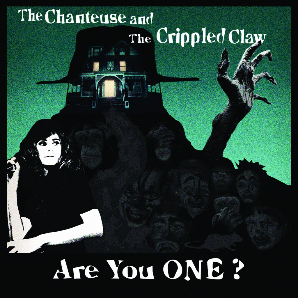 Are-you-One-The-Chanteuse-The-Crippled-Claw-front-SLEEVE-CMYK-1024x1024