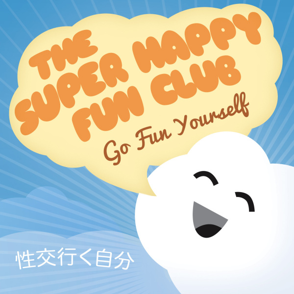 Super Happy Fun Club album cover