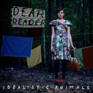 Dear-Reader-Idealistic-Animals-Cover
