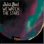 JULIA BIEL &#8211; We Watch The Stars