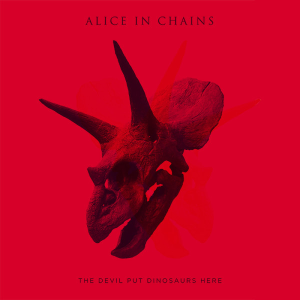 Alice-in-Chains-The-Devil-Put-Dinosaurs-Here (1)