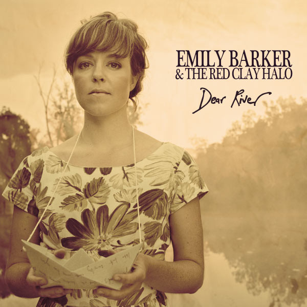 Emily-Barker-The-Red-Clay-Halo-Dear-River