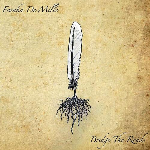 Franka-De-Mille-Bridge-The-Roads