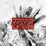 WISDOWS OF CROWDS – Wisdom of Crowds