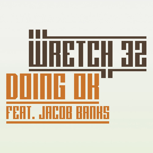 wretch32doingokay