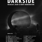 DARKSIDE ANNOUNCE WORLD TOUR