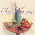 CHIC GAMINE - Closer