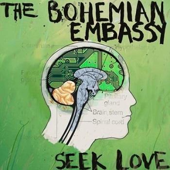 THE BOHEMIAN EMBASSY - Seek Love