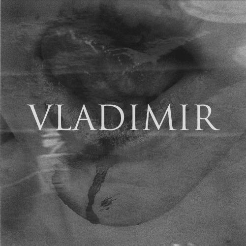 VLADIMIR - Born Slippy