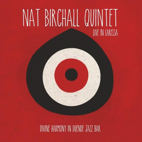 NAT BIRCHALL - Live In Larissa