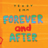 TERRY EMM - Forever and After