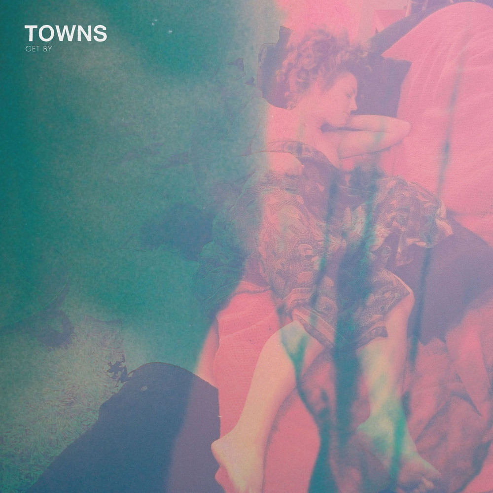 Towns_-_Get_By_-_Artwork