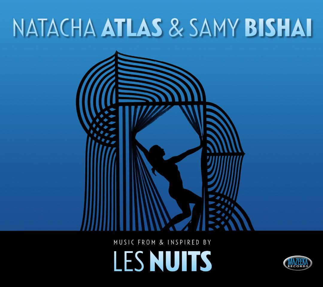 NATACHA ATLAS & SAMY BISHAI - Les Nuits
