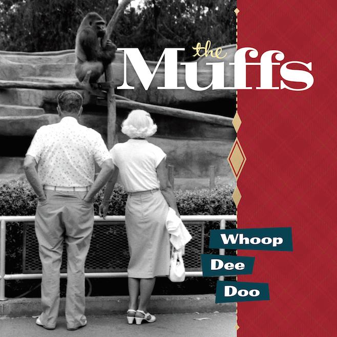THE MUFFS - Whoop Dee Doo