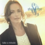 SHARON CORR - Take A Minute