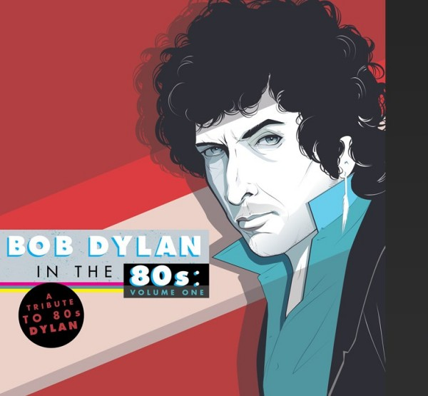 BOB DYLAN - In The 80s Volume One