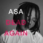 ASA - Dead Again EP