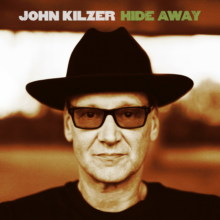 JOHN KILZER - Hide Away