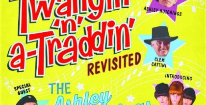 The Ashley Hutchings Big Beat Combo - Twangin' 'n' a-Traddin' Revisited