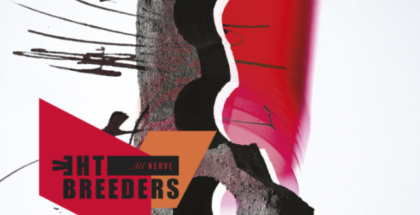 The Breeders - All Nerve - Review